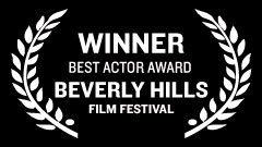 Beverly Hills Film Festival - Best Actor Award