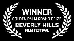 Beverly Hills Film Festival - Golden Palm Grand Prize