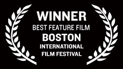 Boston International Film Festival - Best Feature Film