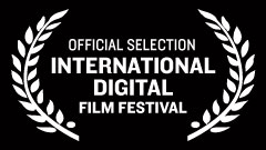 International Digital Film Festival - Official Selection