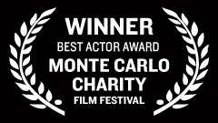 Monte Carlo Charity Film Festival - Best Actor Award